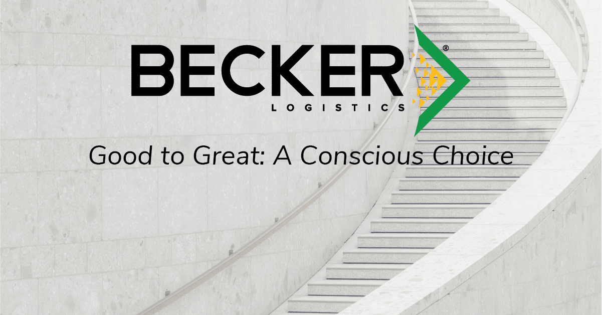Becker Logistics Blog cover photo good to great