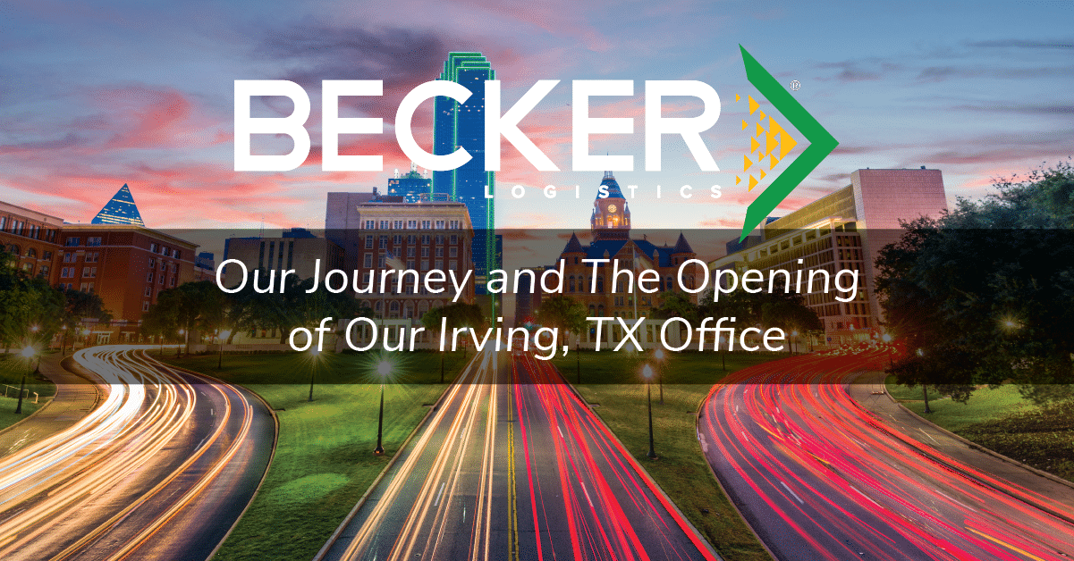 Becker Logistics blog expansion into Texas