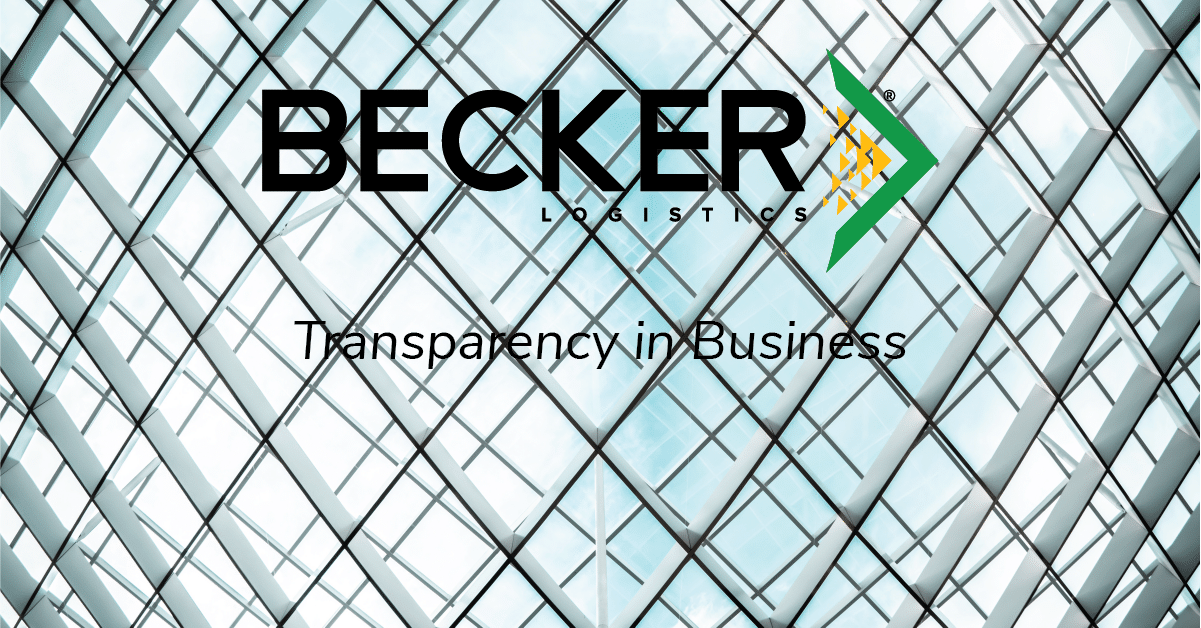 Becker Logistics Blog - Transparency in Business